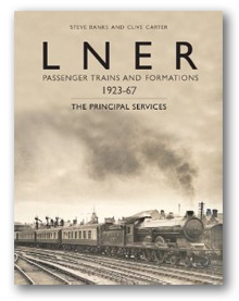 LNER Passenger Trains and Formations - The principal services